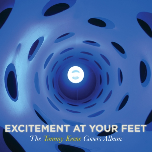 Tommy Keene's new album, Excitement At Your Feet, will be released on Sept. 17, 2013.