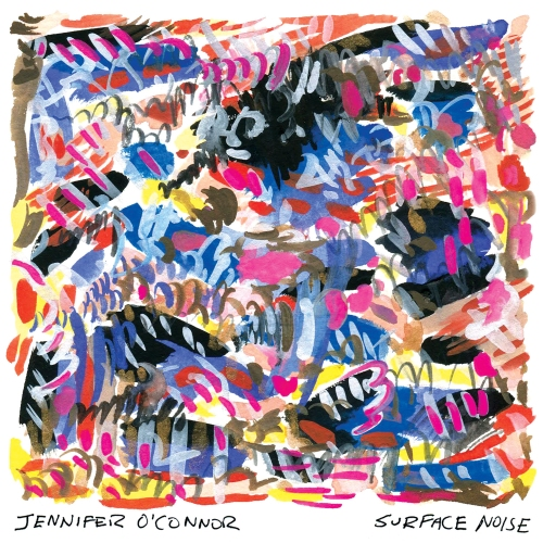 "The cover of Jennifer O'Connor's album ""Surface Noise"" (March 4, 2016, Kiam Records) features an ambitious abstract painting, ""There 48,"" by Brooklyn artist Joan LeMay."